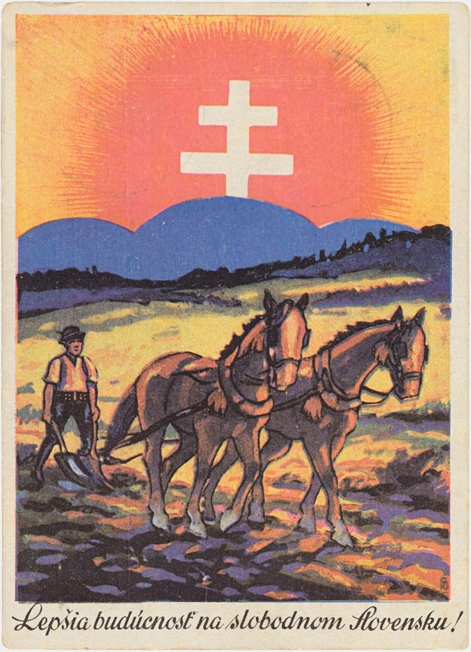 Unknown Author. Brighter Future in an Independent Slovakia. 1939. Postcard. Private Property.
