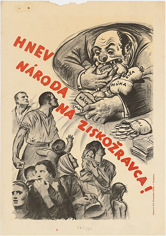 pravdepodobne Andrej Kováčik - Hnev národa na ziskožravca!, 1941, Slovenský národný archív