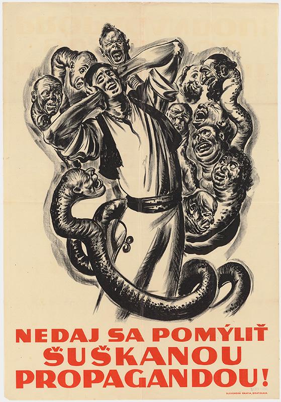 pravdepodobne Andrej Kováčik - Nedaj sa pomýliť šuškanou propagandou!, 1939, Slovenské národné múzeum - múzeum Slovenských národných rád v Myjave
