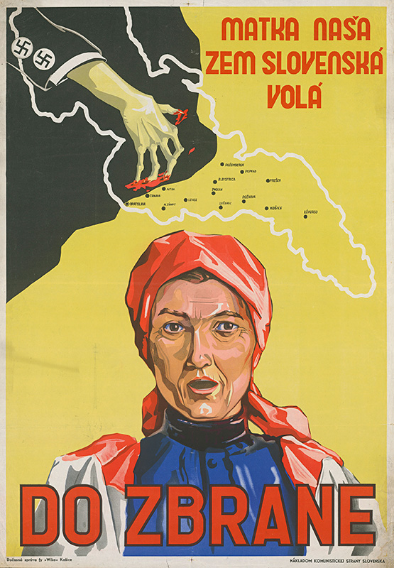 Neznámy autor - Matka naša zem slovenská volá Do zbrane, 1944 - 1945, Ministerstvo vnútra SR - Štátny archív v Banskej Bystrici