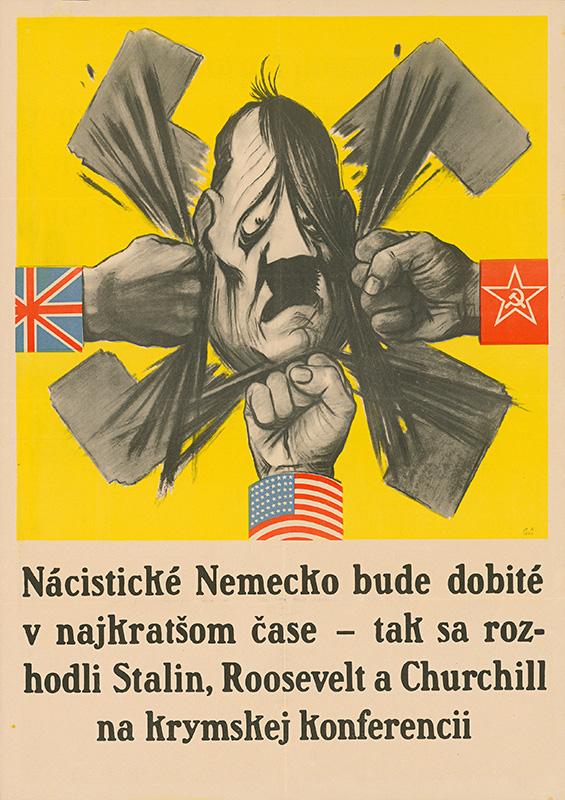 Neznámy autor - Nacistické Nemecko bude dobité v najkratšom čase, 1945, Ministerstvo vnútra SR - Štátny archív v Banskej Bystrici
